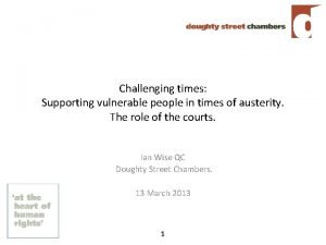 Challenging times Supporting vulnerable people in times of