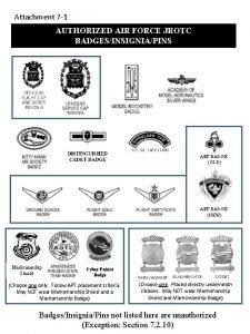 Attachment 7 1 AUTHORIZED AIR FORCE JROTC BADGESINSIGNIAPINS