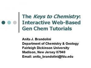 The Keys to Chemistry Interactive WebBased Gen Chem