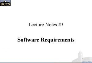Lecture Notes 3 Software Requirements 1 Requirements Engineering