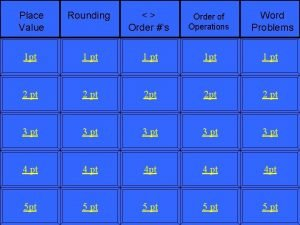 Place Value Rounding Order s Order of Operations