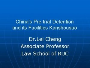 Chinas Pretrial Detention and its Facilities Kanshousuo Dr