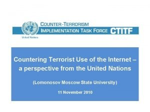 Countering Terrorist Use of the Internet a perspective