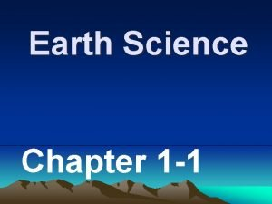 Earth Science Chapter 1 1 Observe Infer predict