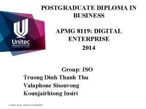 POSTGRADUATE DIPLOMA IN BUSINESS APMG 8119 DIGITAL ENTERPRISE