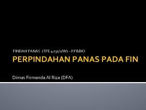 PINDAH PANAS TPE 42312W KPBIO PERPINDAHAN PANAS PADA