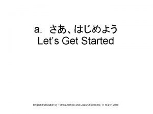 a Lets Get Started English translation by Tomita