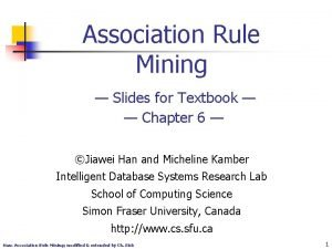 Association Rule Mining Slides for Textbook Chapter 6