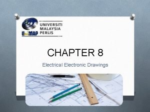 CHAPTER 8 Electrical Electronic Drawings Types of Drawing