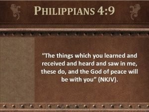 PHILIPPIANS 4 9 The things which you learned