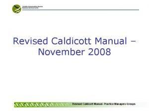 Revised Caldicott Manual November 2008 Revised Caldicott Manual
