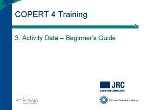 COPERT 4 Training 3 Activity Data Beginners Guide