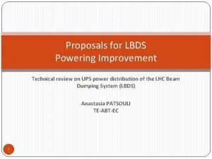 Proposals for LBDS Powering Improvement Technical review on