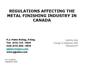 REGULATIONS AFFECTING THE METAL FINISHING INDUSTRY IN CANADA