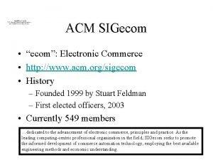 ACM SIGecom ecom Electronic Commerce http www acm