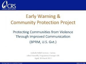 Early Warning Community Protection Project Protecting Communities from