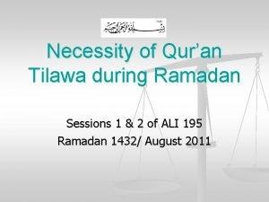 Necessity of Quran Tilawa during Ramadan Sessions 1