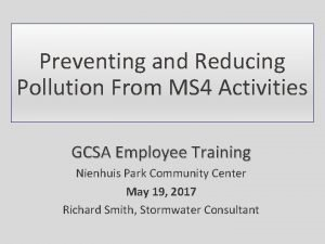 Preventing and Reducing Pollution From MS 4 Activities