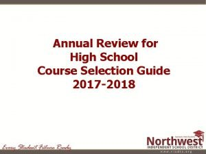 Annual Review for High School Course Selection Guide