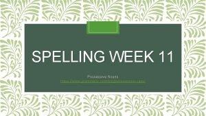SPELLING WEEK 11 Possessive Nouns https www grammarly