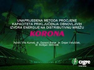 UNAPRIJEENA METODA PROCJENE KAPACITETA PRIKLJUENJA OBNOVLJIVIH IZVORA ENERGIJE