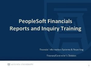 People Soft Financials Reports and Inquiry Training Financial