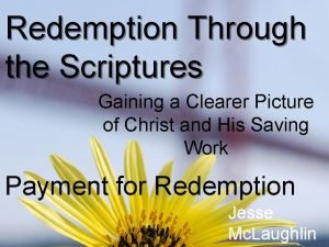 Redemption Through the Scriptures Gaining a Clearer Picture