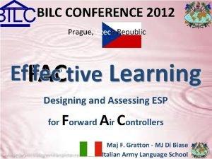 BILC CONFERENCE 2012 BILC Prague Czech Republic Designing