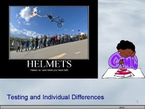 Testing and Individual Differences 1 olson How Do