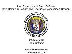 Iowa Department of Public Defense Iowa Homeland Security