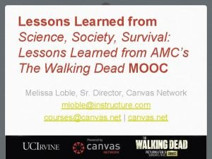 Lessons Learned from Science Society Survival Lessons Learned