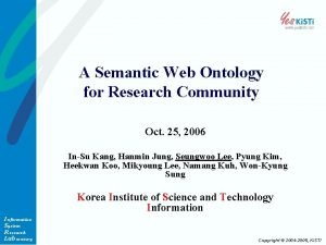 A Semantic Web Ontology for Research Community Oct