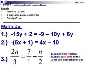 Mon 924 SWBAT apply equations to word problems