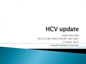 HCV update Ardis Ann Moe UCLA CARE clinicNEVHC