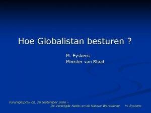 Hoe Globalistan besturen M Eyskens Minister van Staat