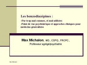 Les benzodiazpines Par trop mal connues et mal
