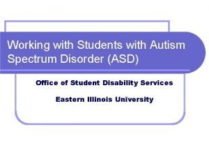 Working with Students with Autism Spectrum Disorder ASD