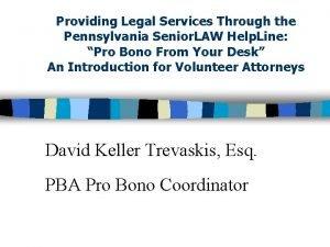 Providing Legal Services Through the Pennsylvania Senior LAW