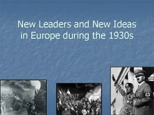 New Leaders and New Ideas in Europe during