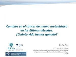 Cambios en el cncer de mama metastsico en