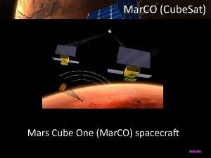 Mar CO Cube Sat Mars Cube One Mar