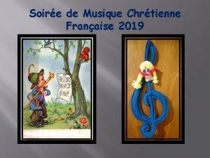 Soire de Musique Chrtienne Franaise 2019 Soire de