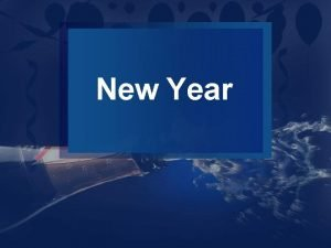 New Year New Year celebrations commemorate the end