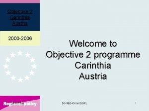 Objective 2 Carinthia Austria 2000 2006 9182020 Welcome