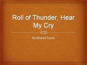 Roll of Thunder Hear My Cry By Mildred