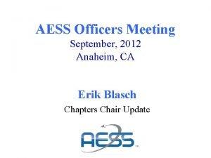 AESS Officers Meeting September 2012 Anaheim CA Erik