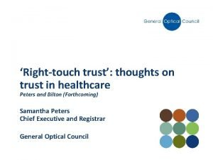 Righttouch trust thoughts on trust in healthcare Peters