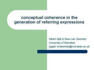 conceptual coherence in the generation of referring expressions