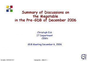 LCG Summary of Discussions on the Megatable in