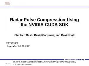 Radar Pulse Compression Using the NVIDIA CUDA SDK